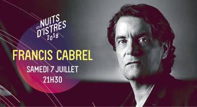 Francis CABREL Istres Nuits d'Istres 2018